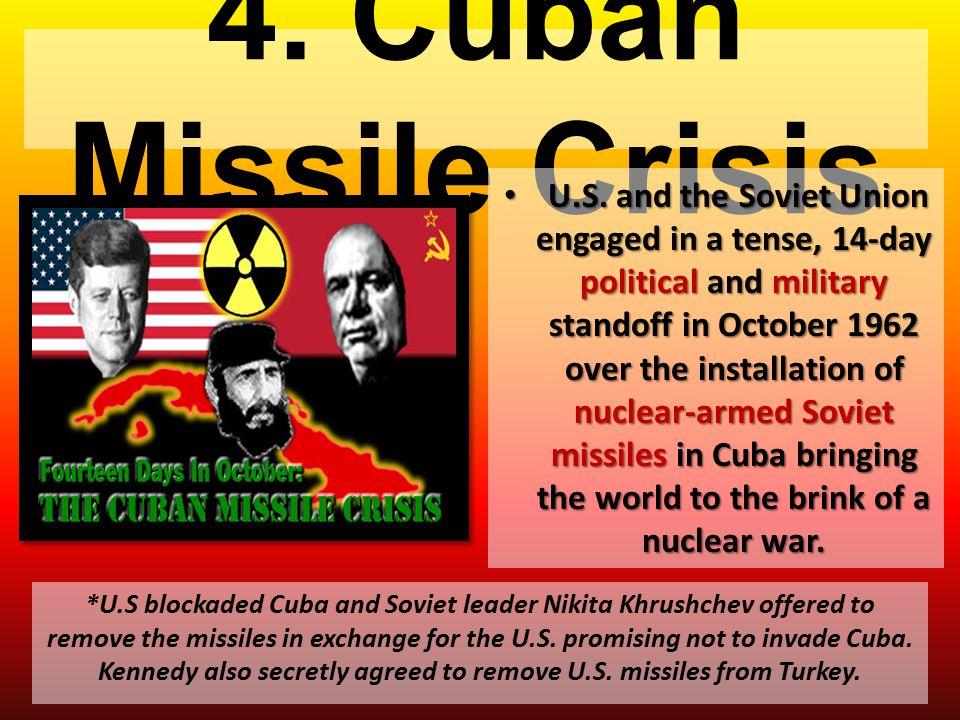 4. Cuban Missile Crisis