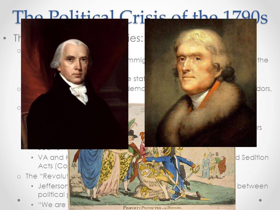 The Political Crisis of the 1790s