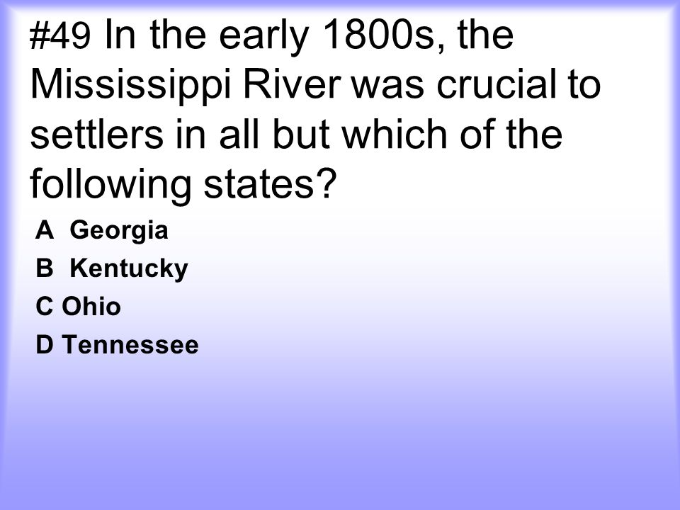 A Georgia B Kentucky C Ohio D Tennessee