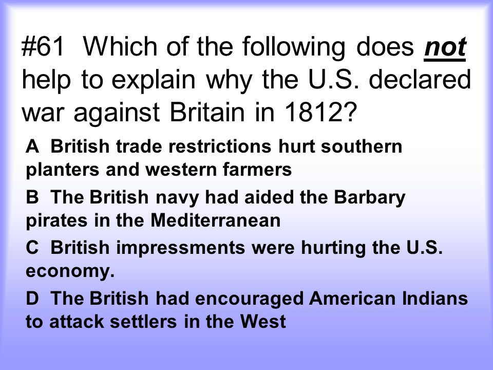 #61 Which of the following does not help to explain why the U. S