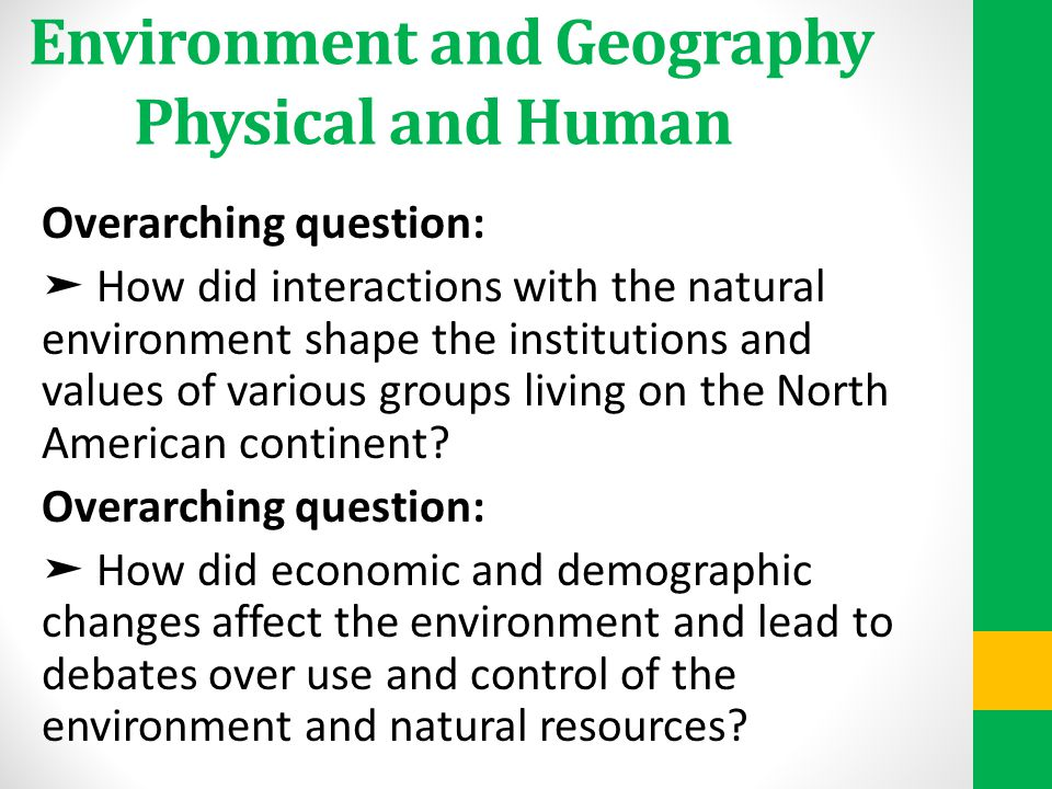 Environment and Geography Physical and Human