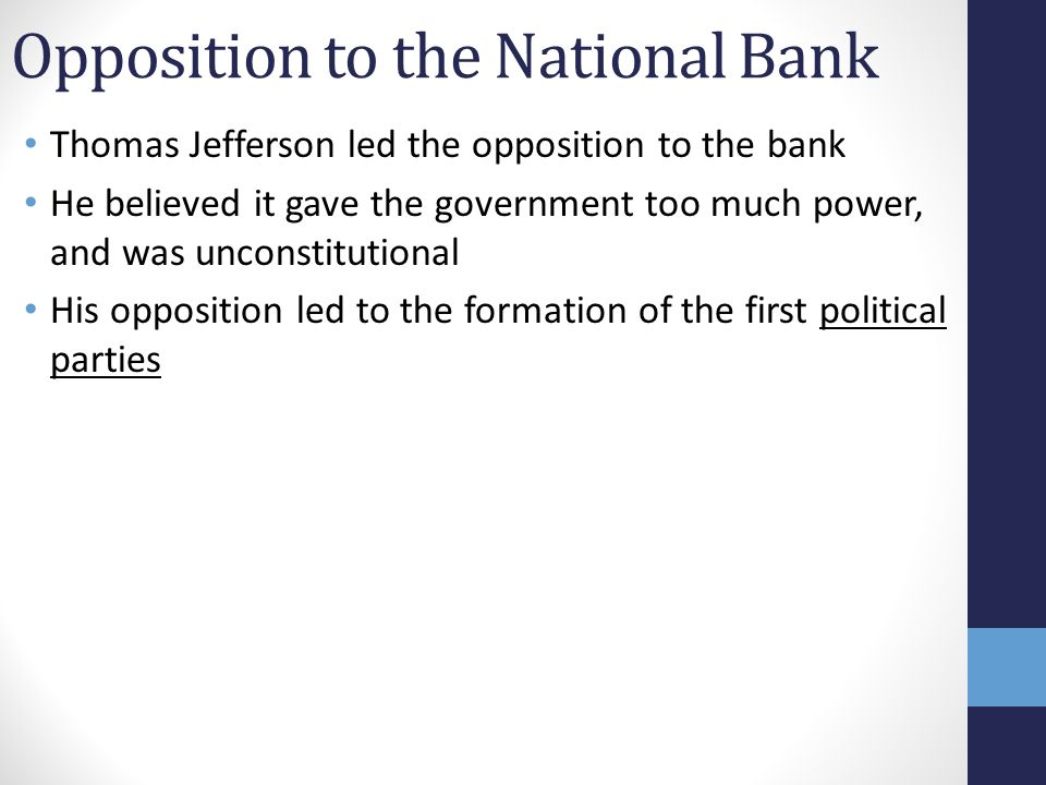 Opposition to the National Bank