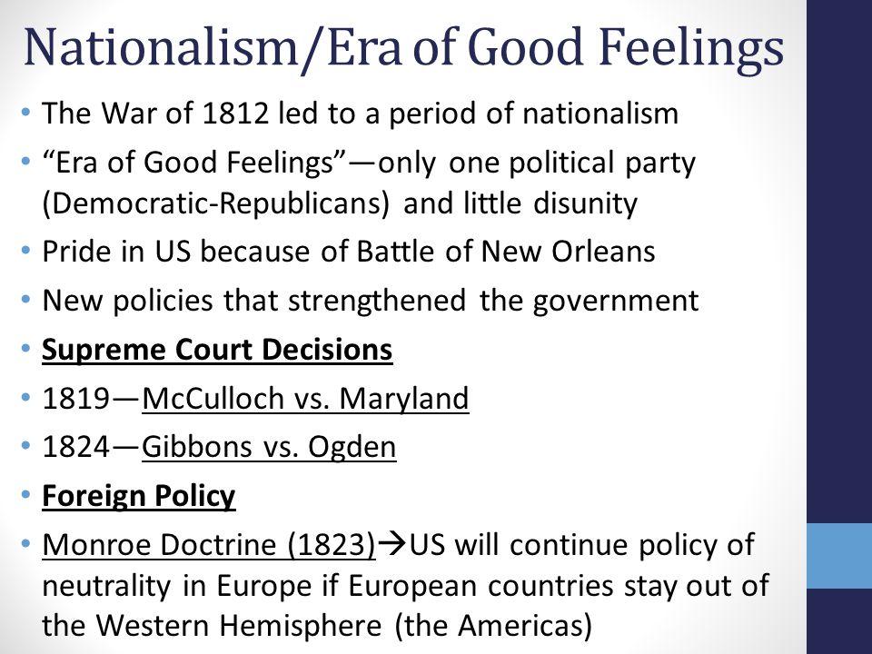Nationalism/Era of Good Feelings