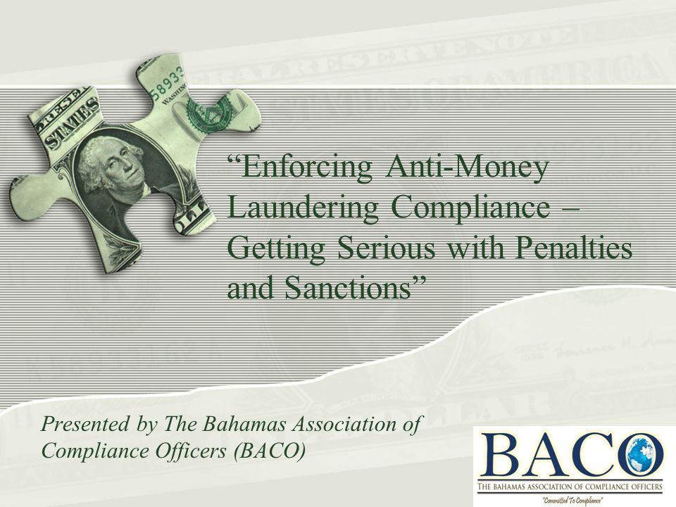 Presented by The Bahamas Association of Compliance Officers (BACO)