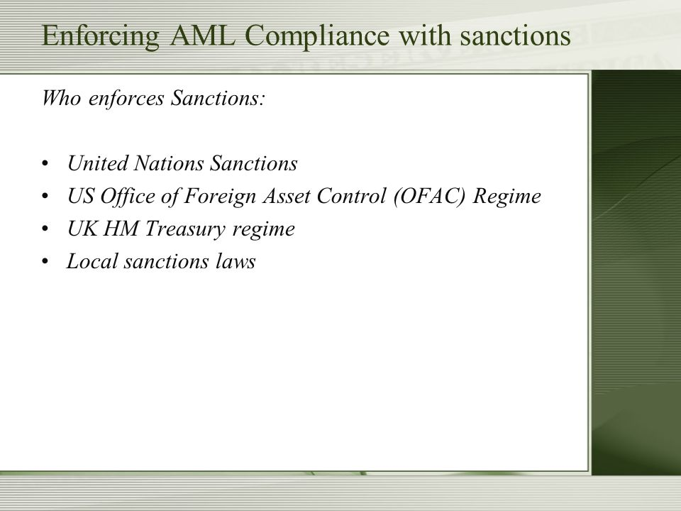 Enforcing AML Compliance with sanctions