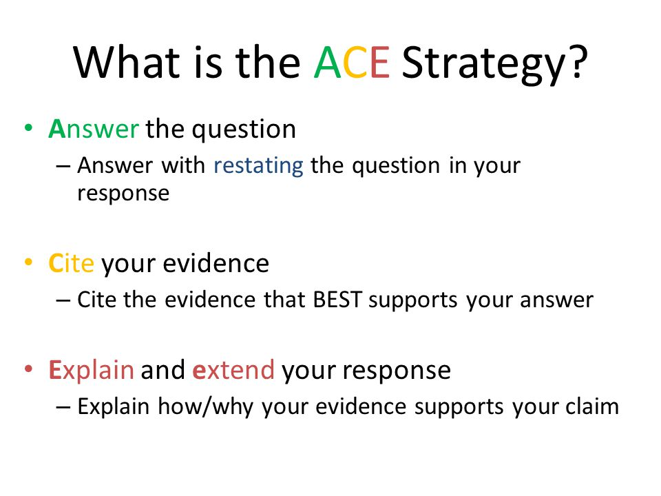 What is the ACE Strategy