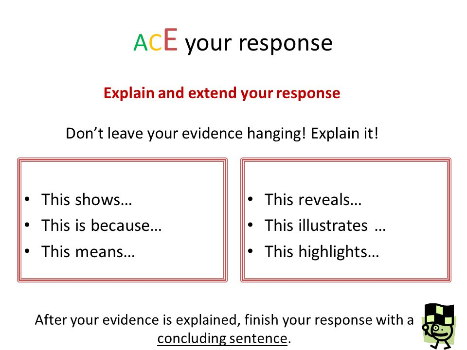 Explain and extend your response