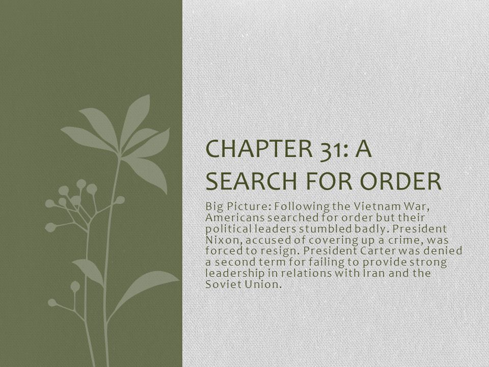 Chapter 31: A Search For Order