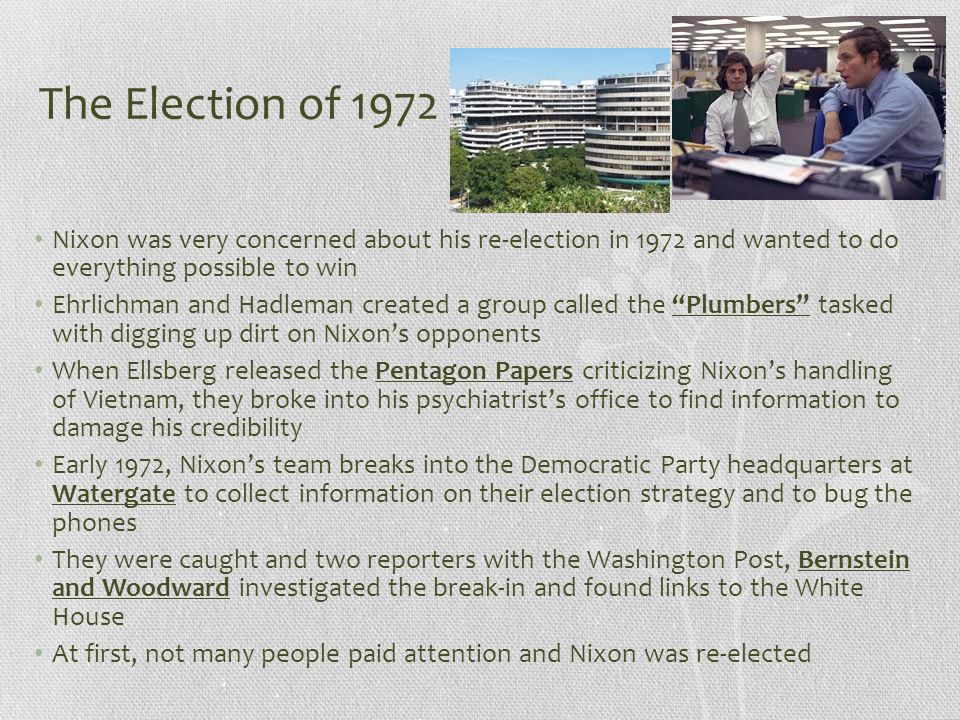 The Election of 1972 Nixon was very concerned about his re-election in 1972 and wanted to do everything possible to win.