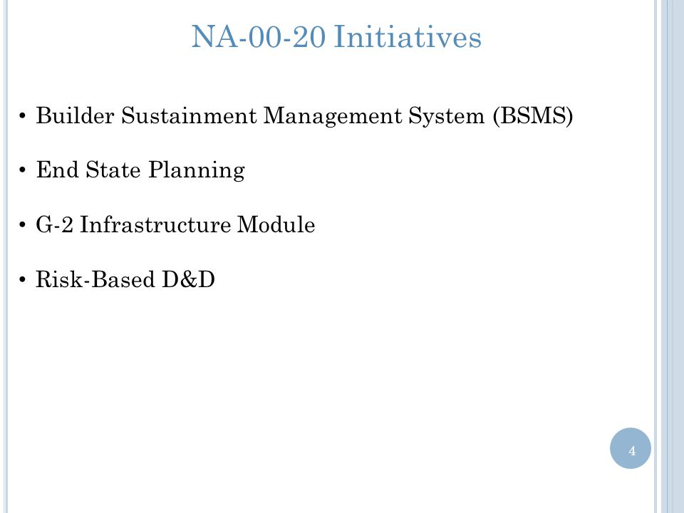NA-00-20 Initiatives Builder Sustainment Management System (BSMS)