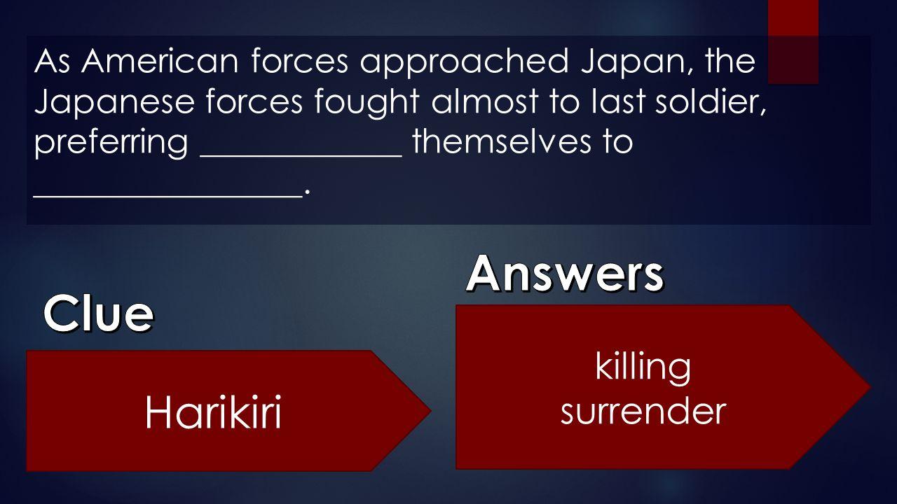 Answers Clue Harikiri killing surrender