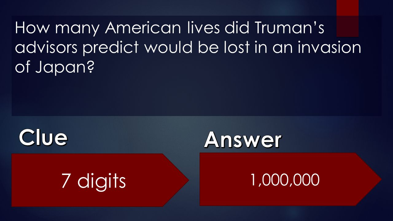 How many American lives did Truman's advisors predict would be lost in an invasion of Japan