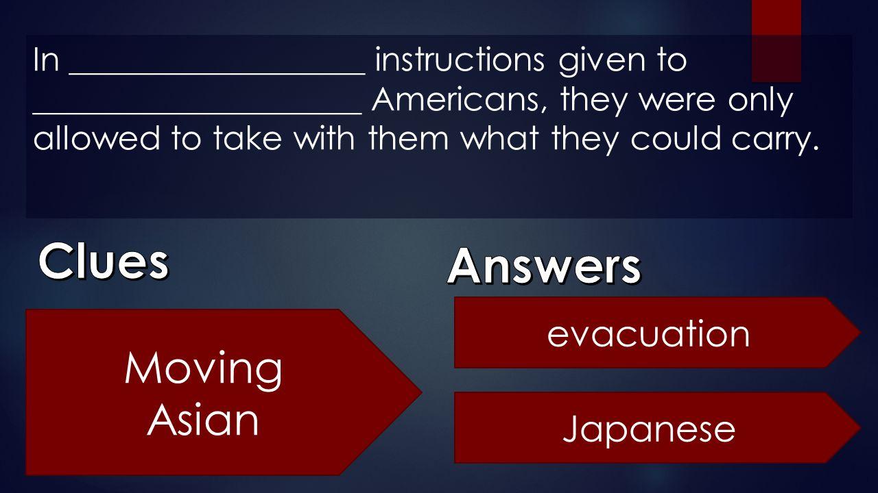 Clues Answers Moving Asian evacuation Japanese
