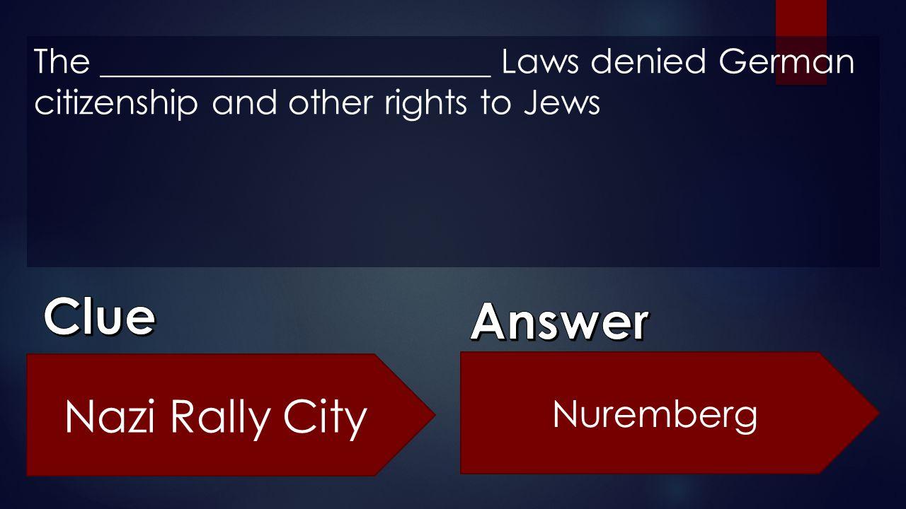 Clue Answer Nazi Rally City Nuremberg