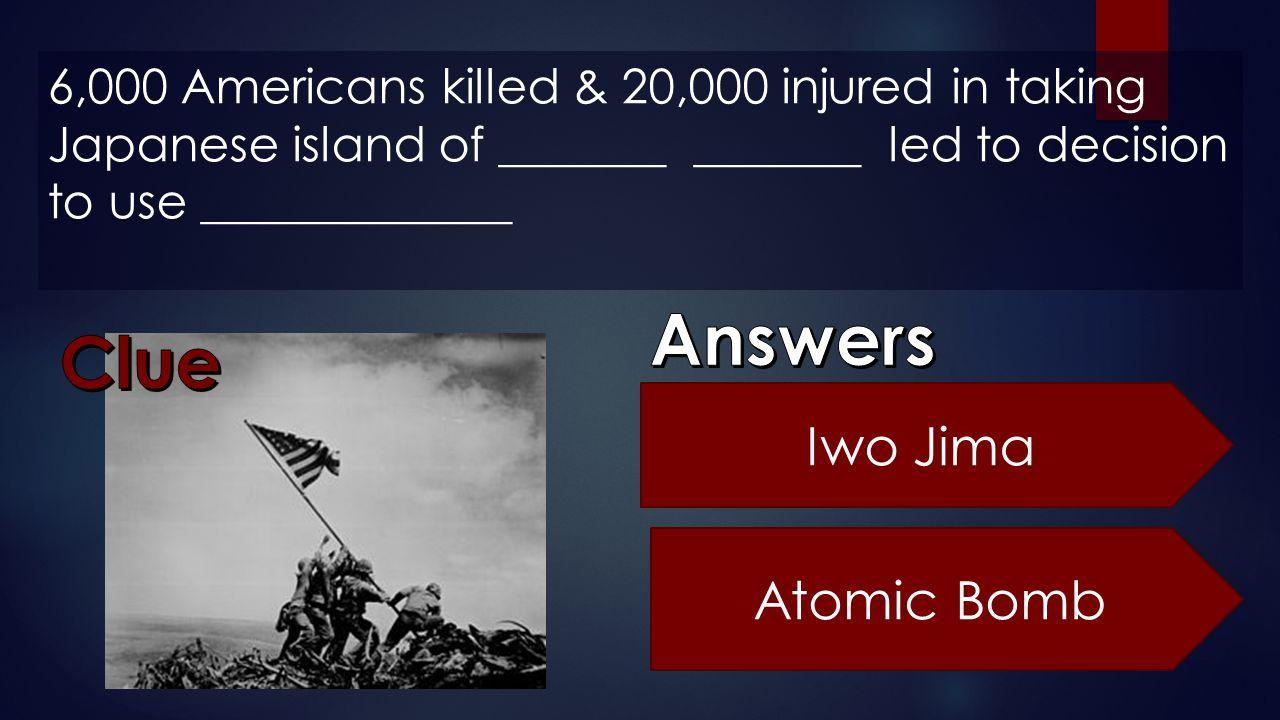 Answers Clue Iwo Jima Atomic Bomb