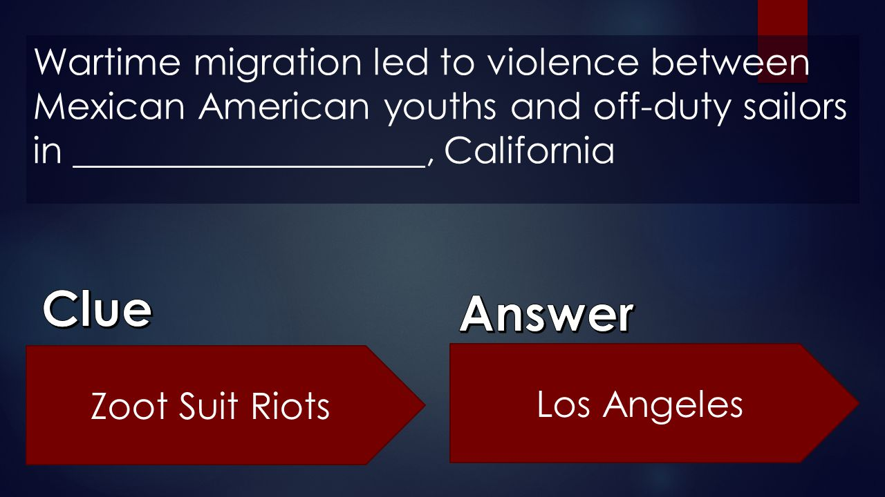 Wartime migration led to violence between Mexican American youths and off-duty sailors in ___________________, California
