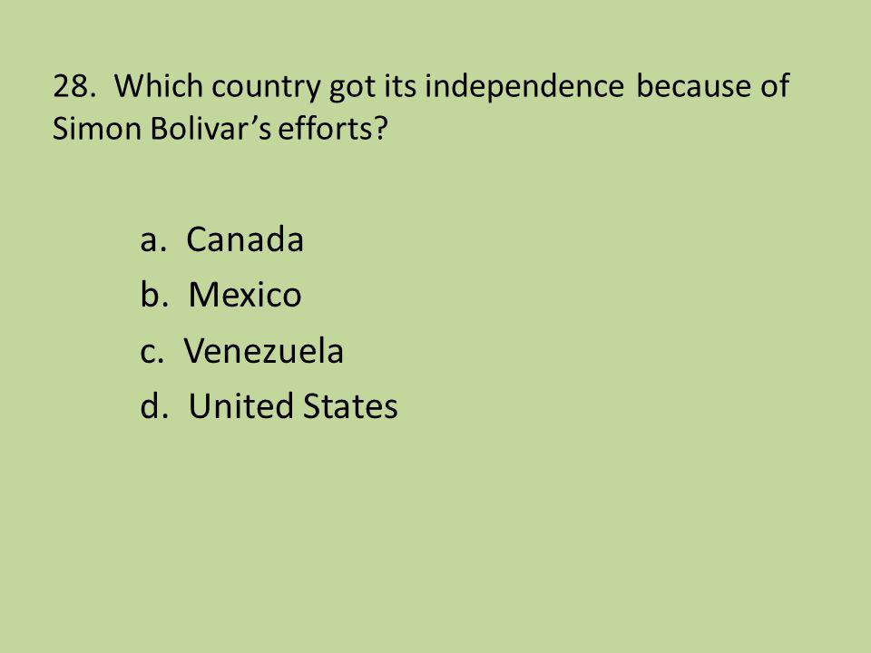 a. Canada b. Mexico c. Venezuela d. United States