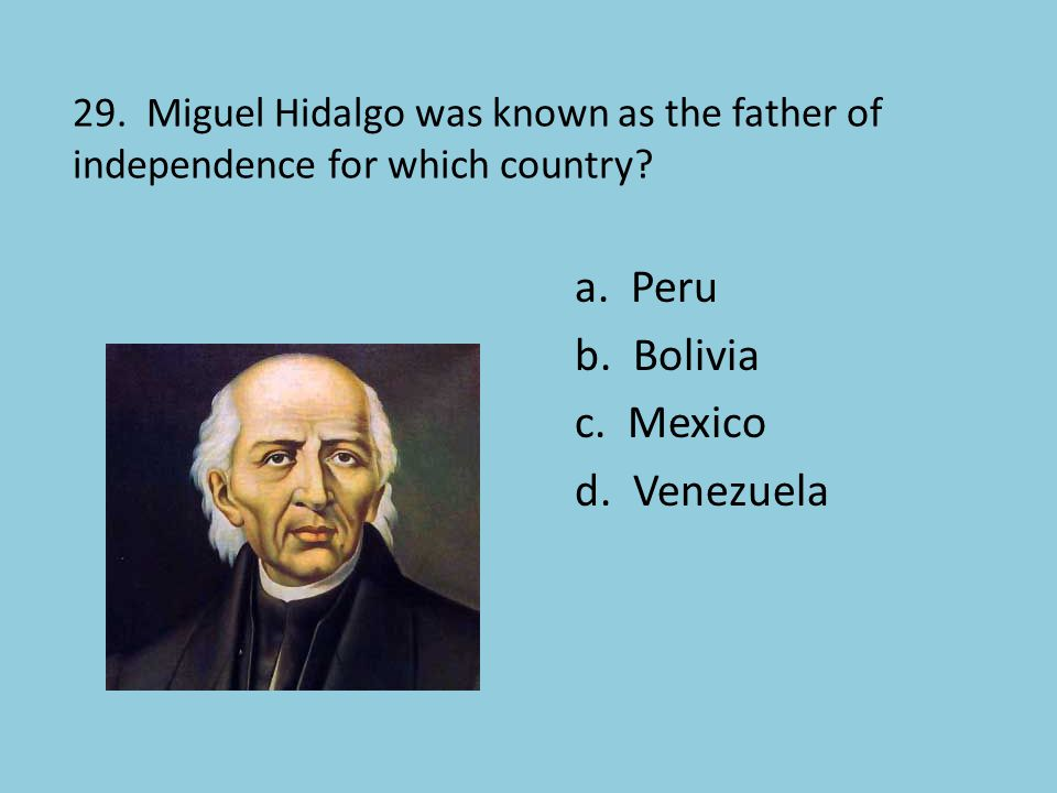 a. Peru b. Bolivia c. Mexico d. Venezuela