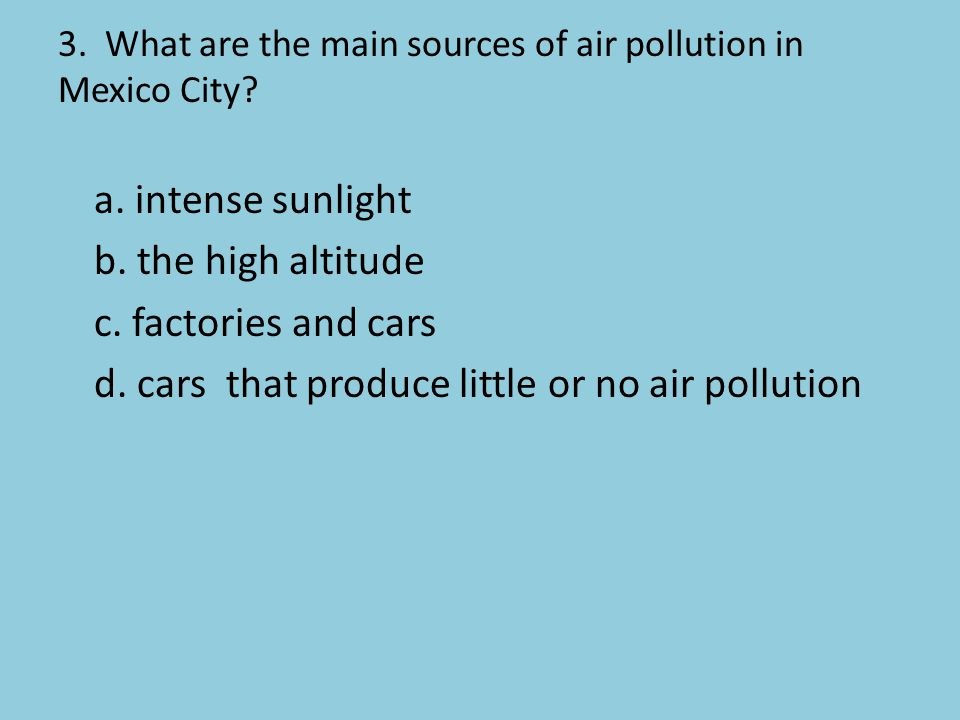 3. What are the main sources of air pollution in Mexico City