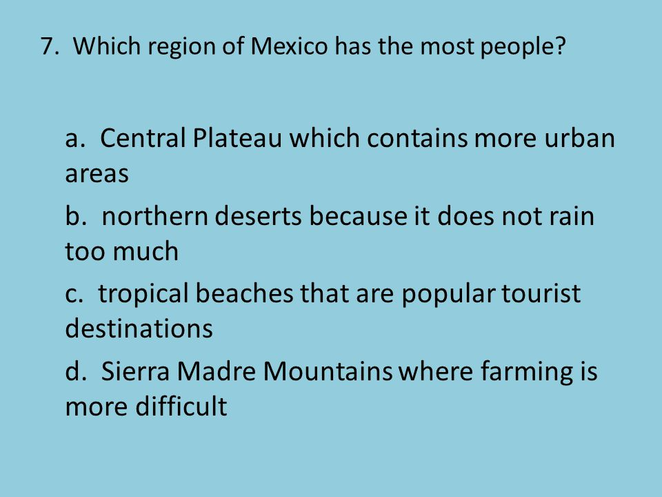 7. Which region of Mexico has the most people