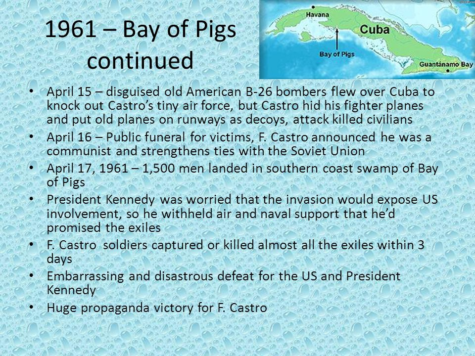 1961 – Bay of Pigs continued