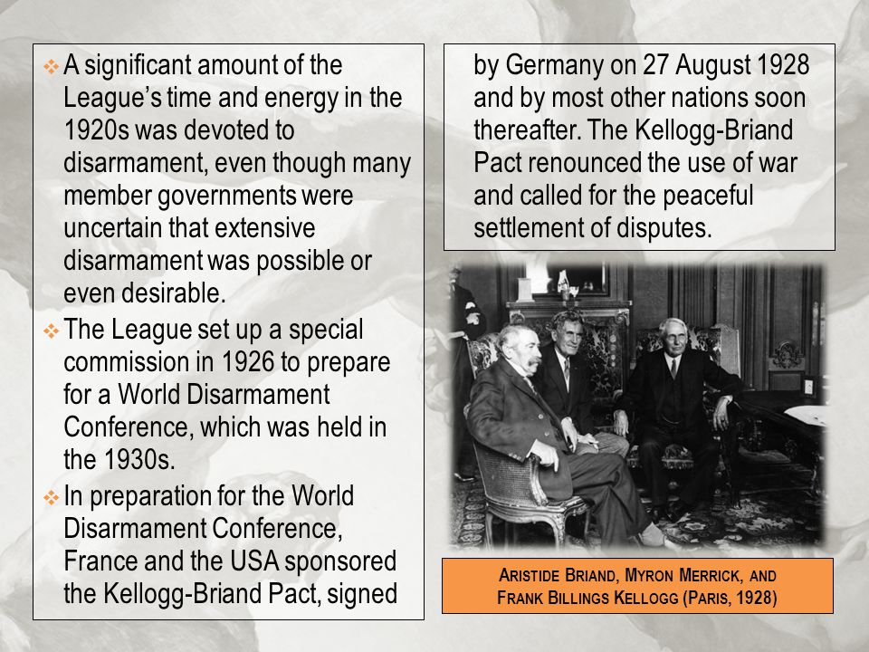 A significant amount of the League's time and energy in the 1920s was devoted to disarmament, even though many member governments were uncertain that extensive disarmament was possible or even desirable.