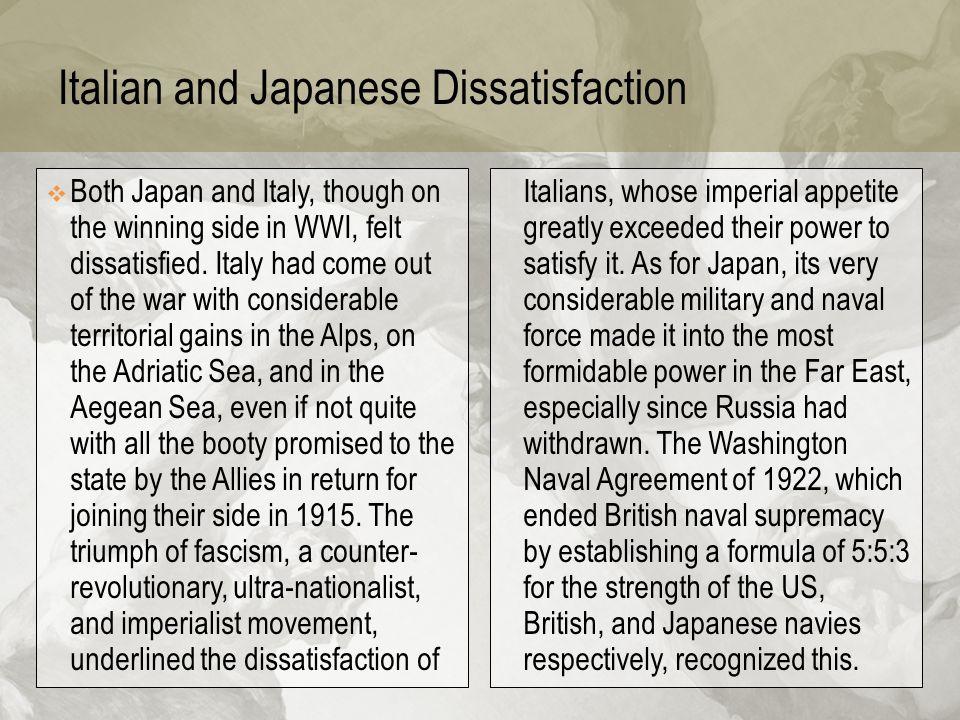 Italian and Japanese Dissatisfaction