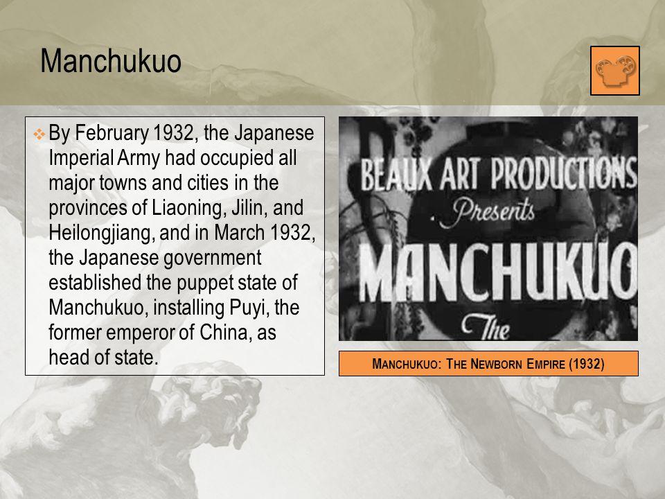 Manchukuo: The Newborn Empire (1932)