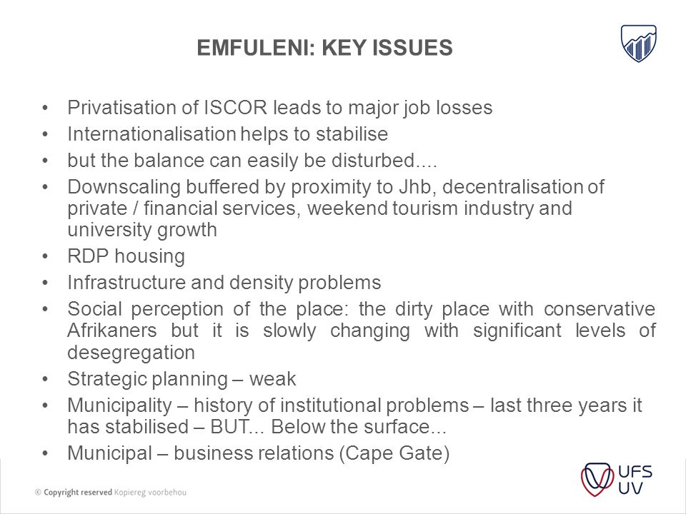 Emfuleni: Key issues Privatisation of ISCOR leads to major job losses