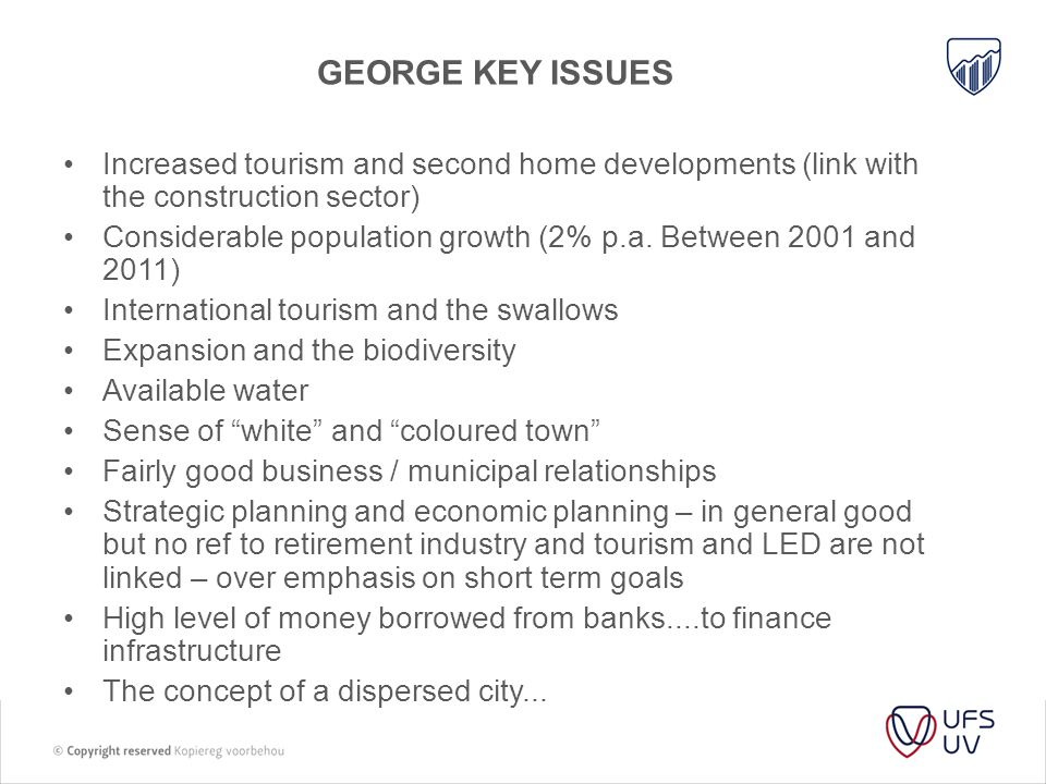 George key issues Increased tourism and second home developments (link with the construction sector)