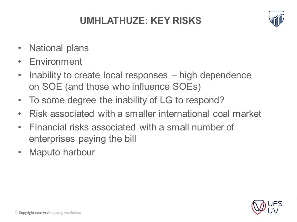 Umhlathuze: Key risks National plans. Environment. Inability to create local responses – high dependence on SOE (and those who influence SOEs)