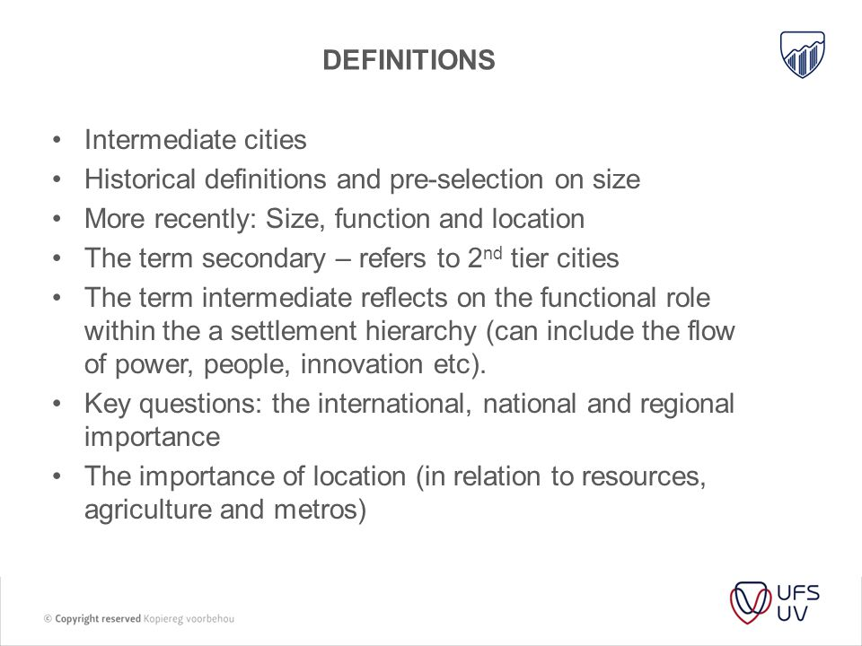 definitions Intermediate cities. Historical definitions and pre-selection on size. More recently: Size, function and location.