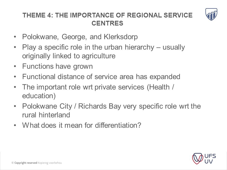 Theme 4: the importance of regional service centres