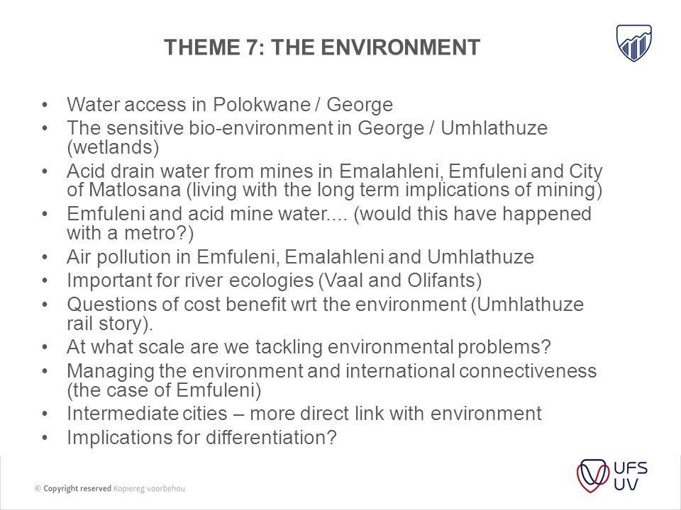 THEME 7: THE ENVIRONMENT
