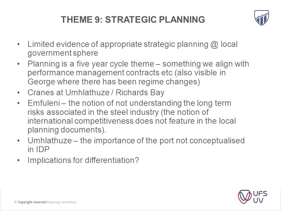THEME 9: Strategic planning