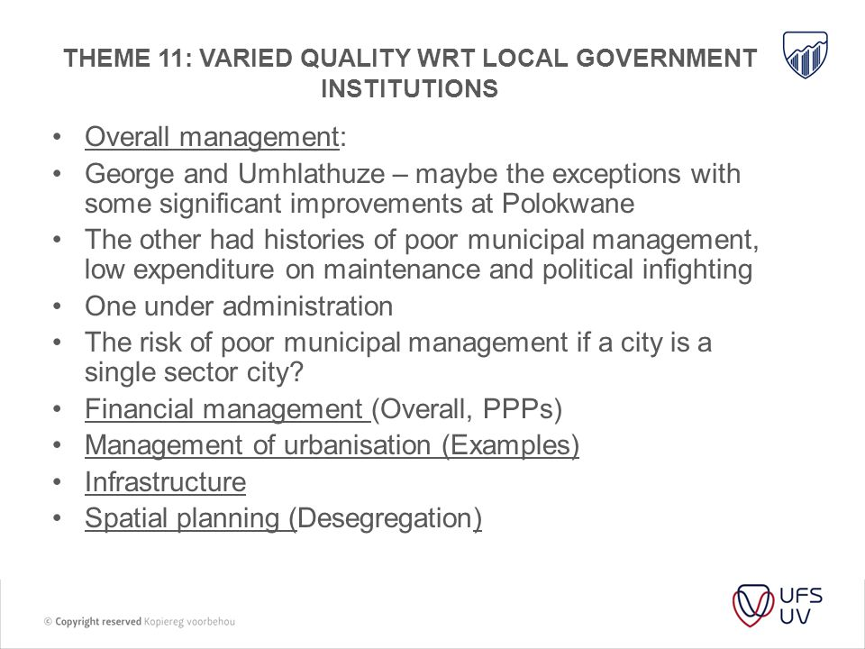 THEME 11: VARIED QUALITY WRT local government institutions