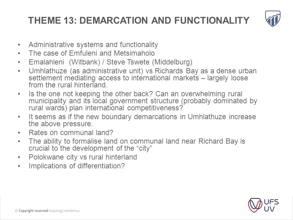 Theme 13: demarcation and functionality