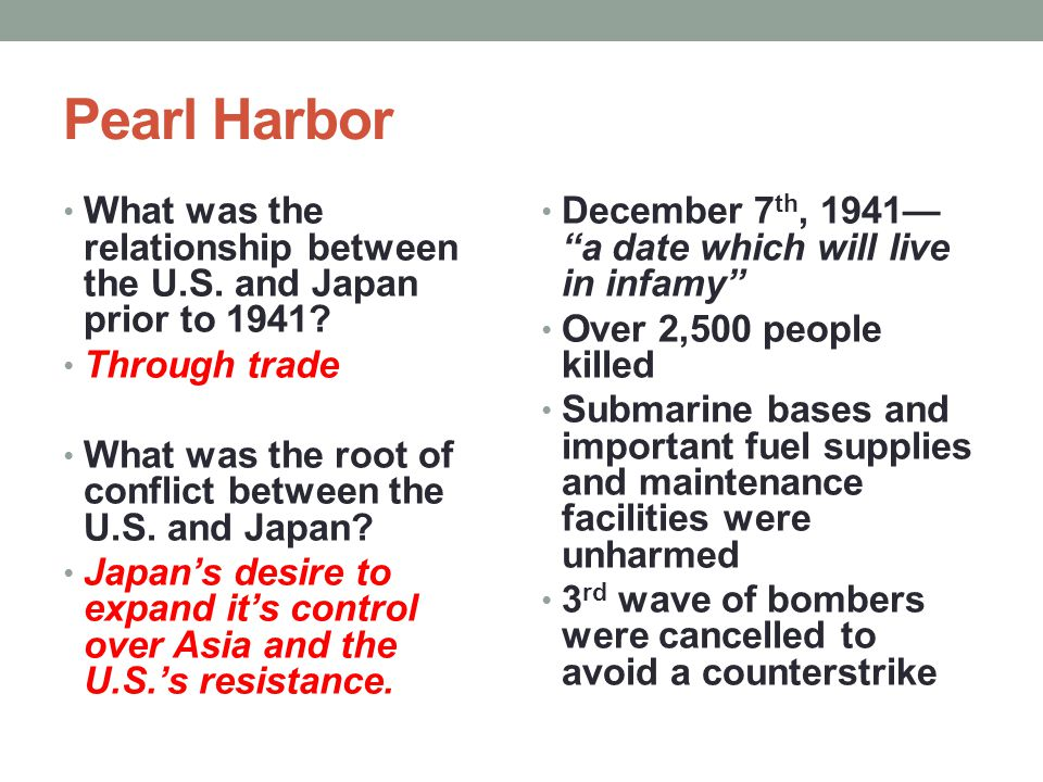 Pearl Harbor What was the relationship between the U.S. and Japan prior to 1941 Through trade.
