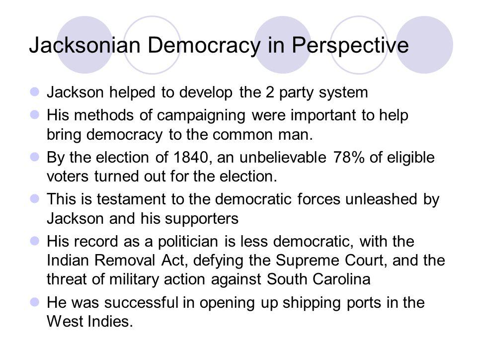 Jacksonian Democracy in Perspective