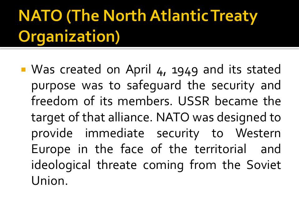 NATO (The North Atlantic Treaty Organization)