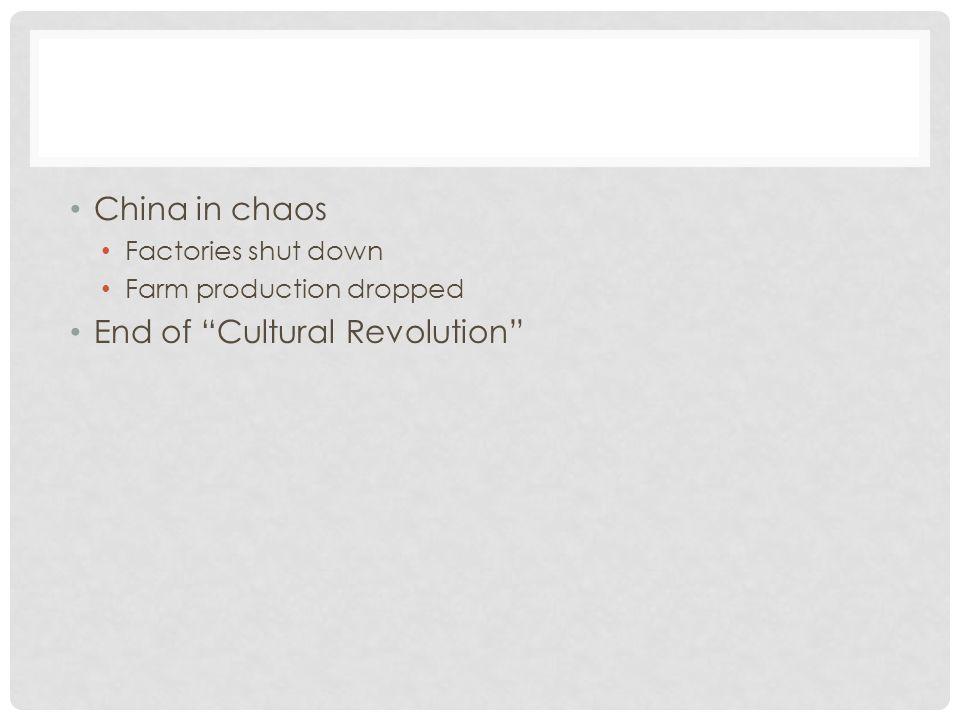 End of Cultural Revolution
