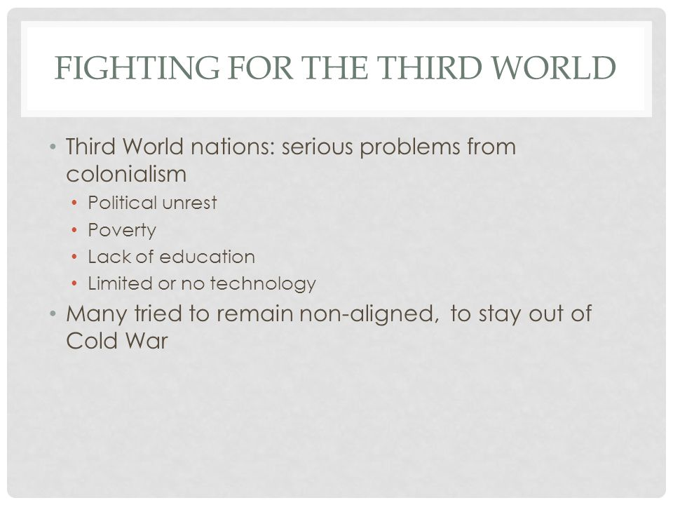 Fighting for the Third World