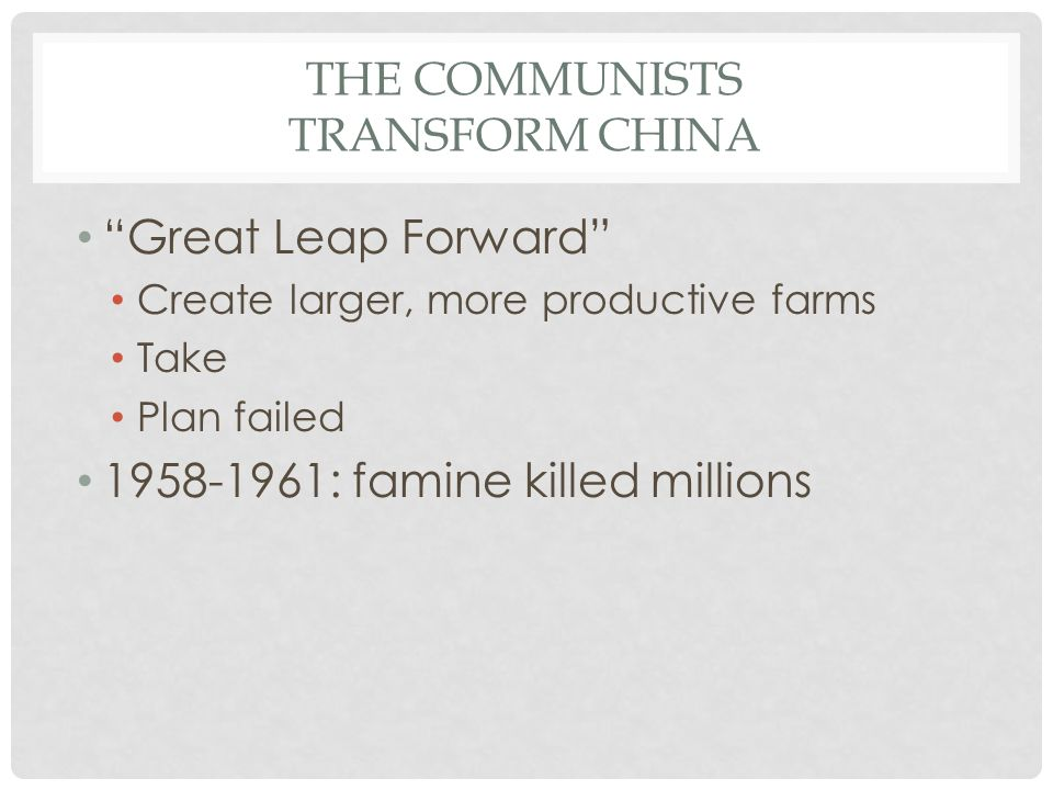 The Communists Transform China