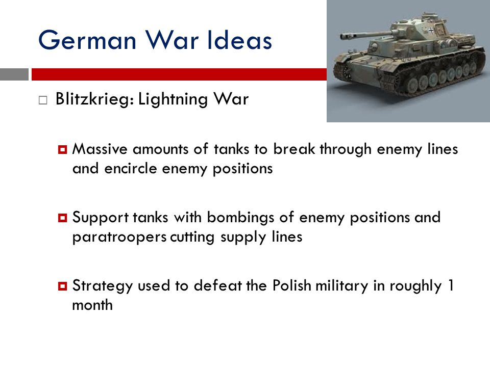 German War Ideas Blitzkrieg: Lightning War