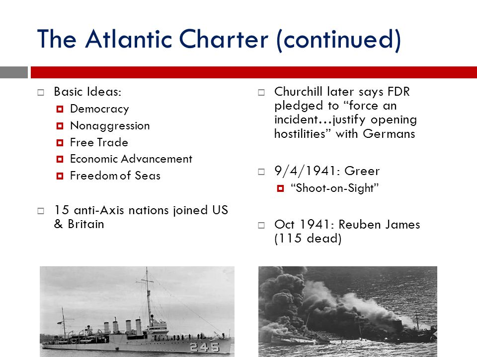 The Atlantic Charter (continued)
