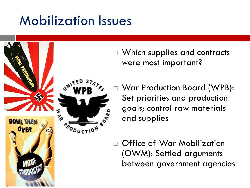 Mobilization Issues Which supplies and contracts were most important