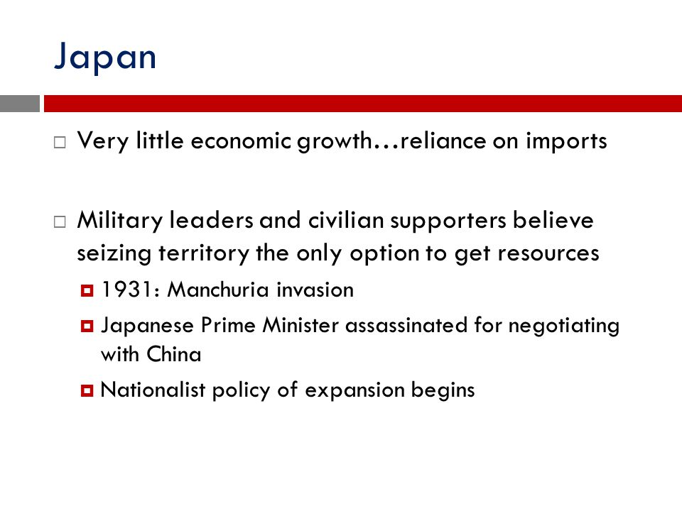 Japan Very little economic growth…reliance on imports