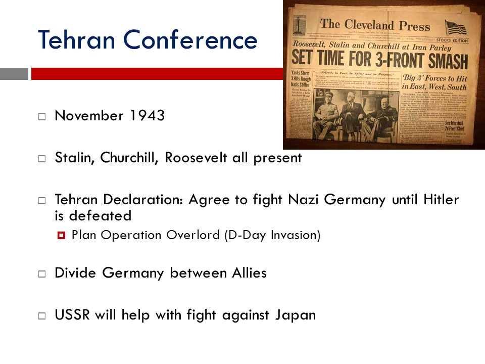 Tehran Conference November 1943