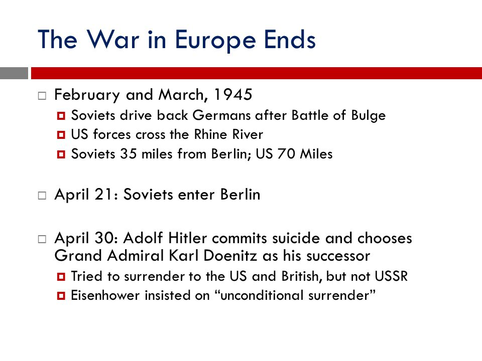 The War in Europe Ends February and March, 1945
