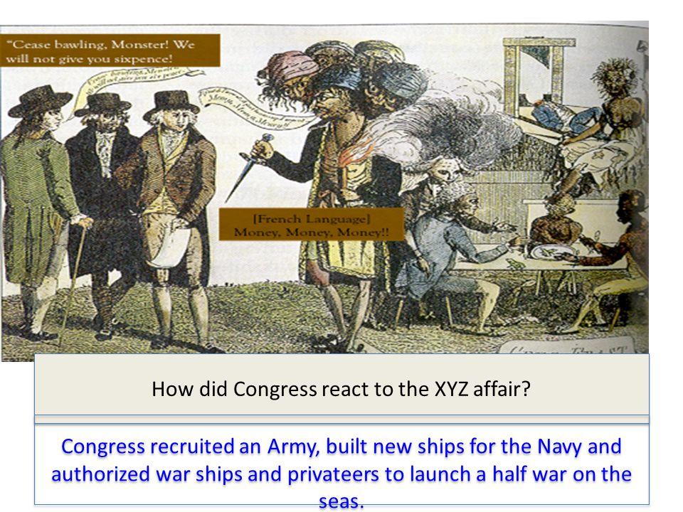 How did Congress react to the XYZ affair